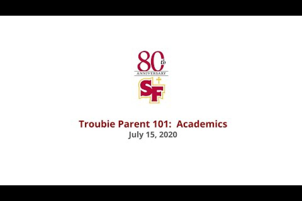 Watch Recording of Troubie Parent 101: Academics
